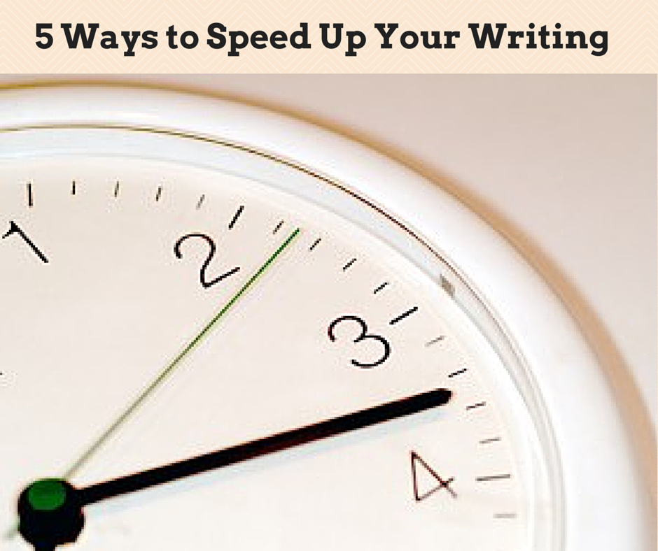 How to speed up your writing