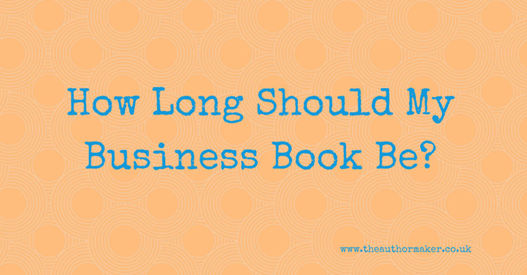 How Long Should My Business Book Be?