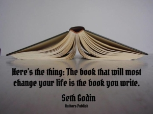 The book that will most change your life, is the book you write