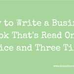 business book writing, business book marketing, business book ghostwriting, business book coaching, how to write a book, writing an ebook