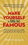 Make Yourself a Little Bit Famous